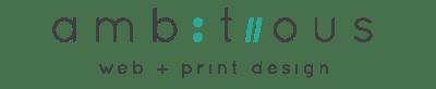 Ambitious Web & Print Design